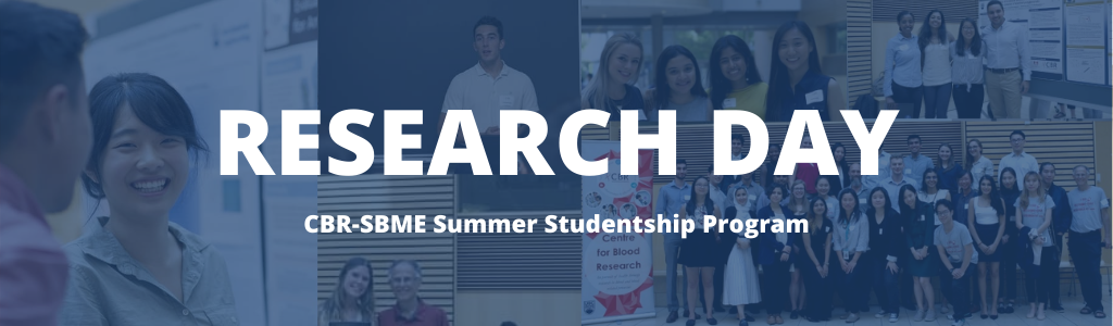 """A collage of past Research Day photos, with text """"Research Day: CBR-SBME Summer Studentship Program""""."""
